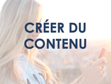 Le marketing d'influence et la création de contenu quel rapport